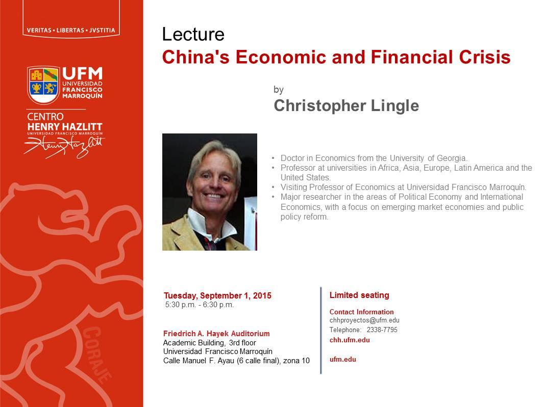 Lecture: China Economic's and Political Crisis - Christopher Lingle